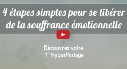 4 étapes pour se liberer de la souffrance émotionnelle hypersensibilité