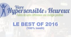 hypersensible-et-heureux-best-of-2016