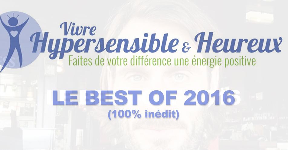 hypersensible-et-heureux-best-of-2016