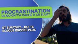 procrastination-ce-qu-on-t-a-cache